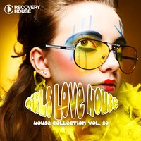 Girls Love House - House Collection, Vol. 20 — сборник