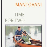 Time For Two — Mantovani & His Orchestra