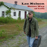 Better Way of Life — Lee Nelson