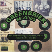 ten soft country two rock & roll from the 60's & 70's — Greenbrier Records