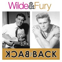 Wilde & Fury - Back 2 Back ( 2 Great Artist's 47 Essential Tracks) — Marty Wilde, Billy Fury, Marty Wilde & Billy Fury