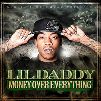 Money Over Everything — Lil Daddy