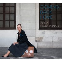 Coming Back Home — Anna Lauvergnac