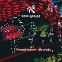 Fashion Funk 3 — Richard Brown, Christopher Duckenfield