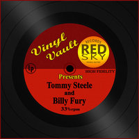 Vinyl Vault Presents Tommy Steele and Billy Fury — Tommy Steele, Billy Fury