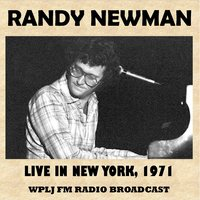 Live in New York, 1971 — Randy Newman