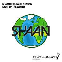 Light Up The World — Lauren Evans, Shaan