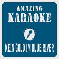 Kein Gold im Blue River — Clara Oaks