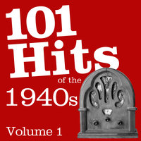101 Hits Of The 1940's Vol 1 — Dick Haymes