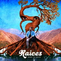 Raices — jhoni the voice