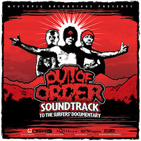 Osiris Presents...Out of Order: Soundtrack to the Surfer's Documentary — сборник