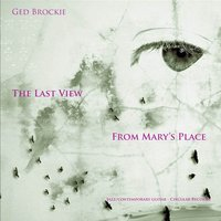 Last View from Mary's Place — Ged Brockie