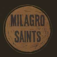 Midnight America — Milagro Saints