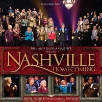 Nashville Homecoming — Bill & Gloria Gaither