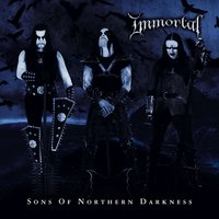 Sons of Northern Darkness — Immortal