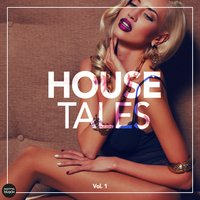 House Tales, Vol. 1 — сборник