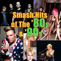 Smash Hits of The '80s & '90s (Re-Recorded) — сборник