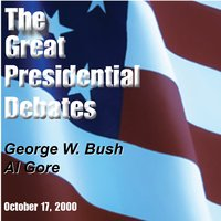 The Great Presidential Debates, Vol. 3 — AL GORE, George W. Bush