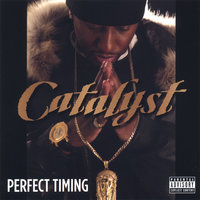 Perfect Timing — Catalyst