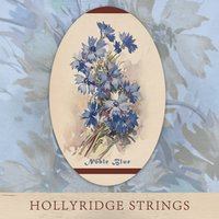 Noble Blue — Hollyridge Strings