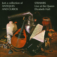 Just A Collection Of Antiques And Curios — Strawbs