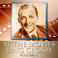 At The Movies With Bing Crosby Volume 1 — сборник