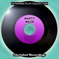 Marty Wilde - The Extended Play Collection, Volume 79 — Marty Wilde