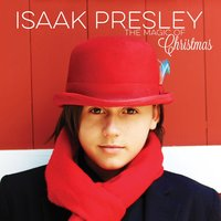 The Magic of Christmas — Isaak Presley