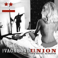The Motel Sessions — The Vagabond Union