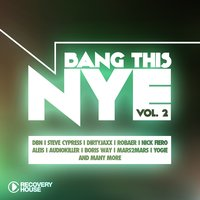 Bang This NYE, Vol. 2 — сборник