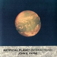 Artificial Planet (Interactions) — John E. Payne
