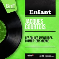 Les folles aventures d'Omer : En Synovie — Jacques Courtois