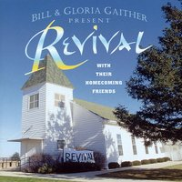 Revival — Bill & Gloria Gaither