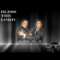 Bless the Lord - Single — Rated PG 11