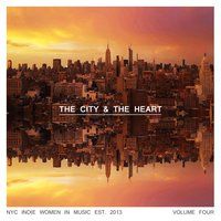 The City & the Heart, Vol. 4 — сборник