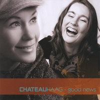 Good News — Chateauhaag