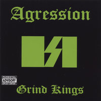 Grind Kings — Agression