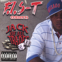THE JACK OF ALL TRADES — F.I.S-T(FEISTY)