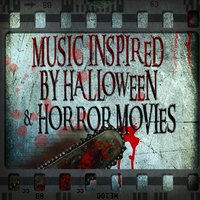 Music Inspired by Halloween & Horror Movies — сборник
