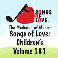 Songs of Love: Children's, Vol. 181 — сборник