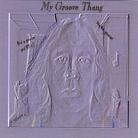 My Groove Thang — Andrew J. Queirolo