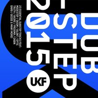 UKF Dubstep 2015 — сборник