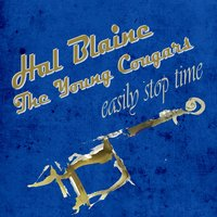 Easily Stop Time — Hal Blaine & The Young Cougars