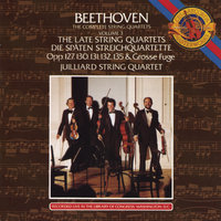Beethoven: The Late String Quartets — Juilliard String Quartet, Isidore Cohen, Raphael Hillyer, Robert Mann, Claus Adam, Joel Krosnick