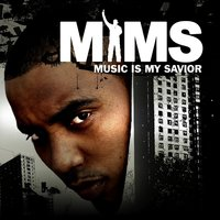 Music Is My Savior — Mims