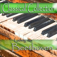 Classical Collection Composed by Ludwig van Beethoven — Людвиг ван Бетховен, Alfred Brendel, Robert Taub, Josef Bulva