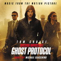 Mission:  Impossible - Ghost Protocol — Michael Giacchino