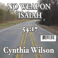 No Weapon — Cynthia Wilson
