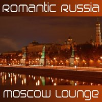 Romantic Russia Moscow Lounge — Romantic Russia