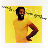 Everybody Loves The Sunshine — Roy Ayers